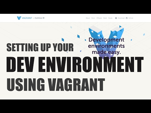 Setting Up Your Development Environment Using Vagrant