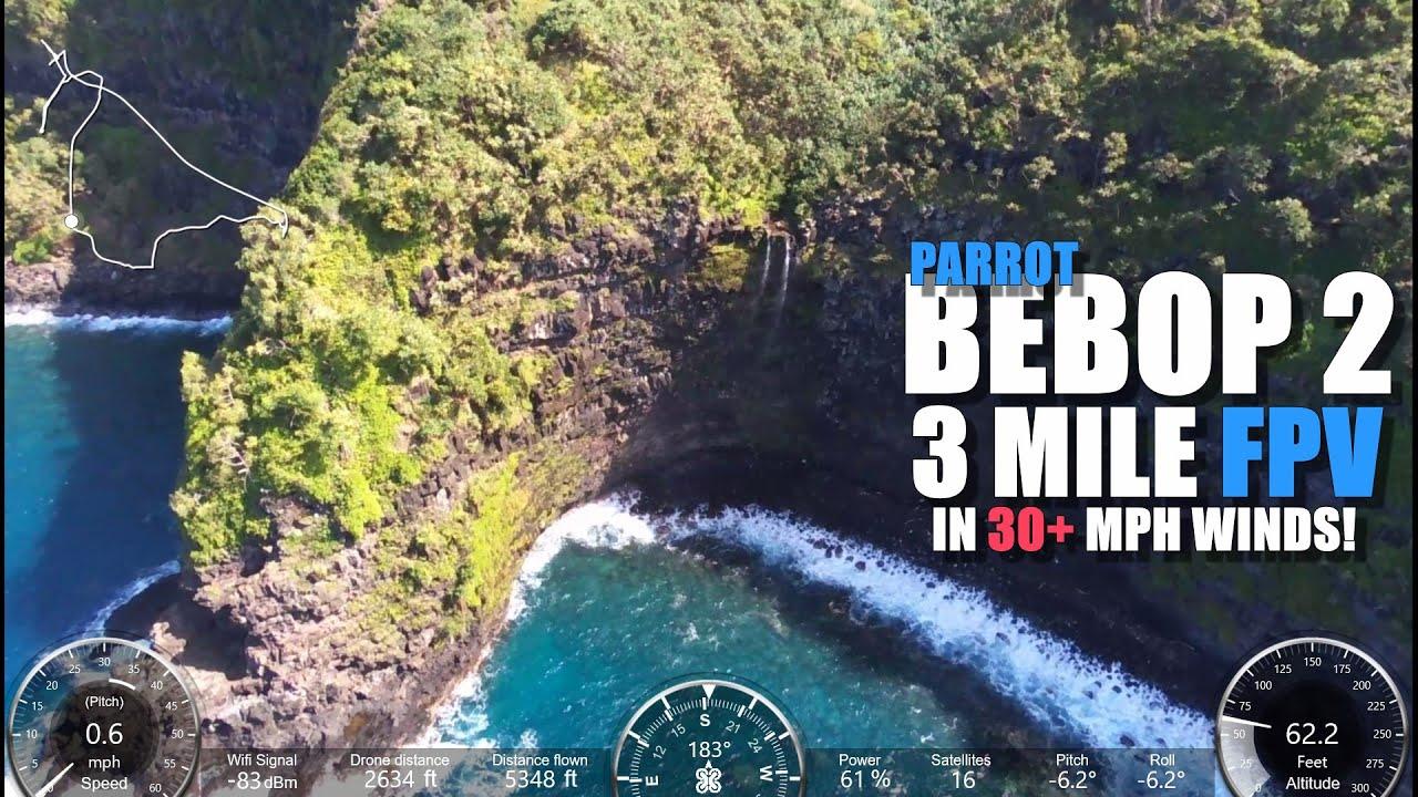 PARROT BEBOP 2 (SKYCONTROLLER EDITION) 3 Mile FPV 30+ MPH Winds [Maui  Coastal Journey]