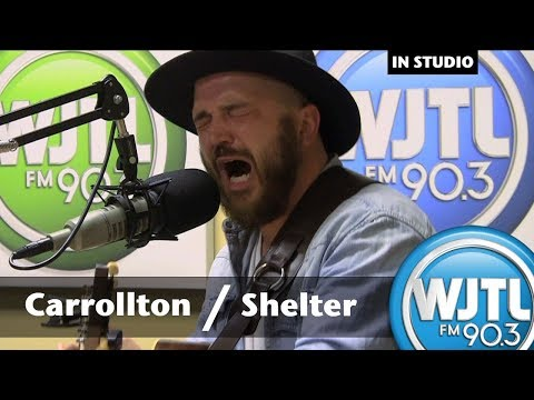 "Carrollton: ""Shelter"" (LIVE RADIO)"