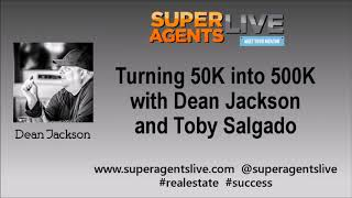 Turning 50K into 500K with Dean Jackson and Toby Salgado