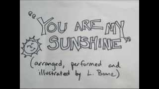 You Are My Sunshine - acappella cartoon