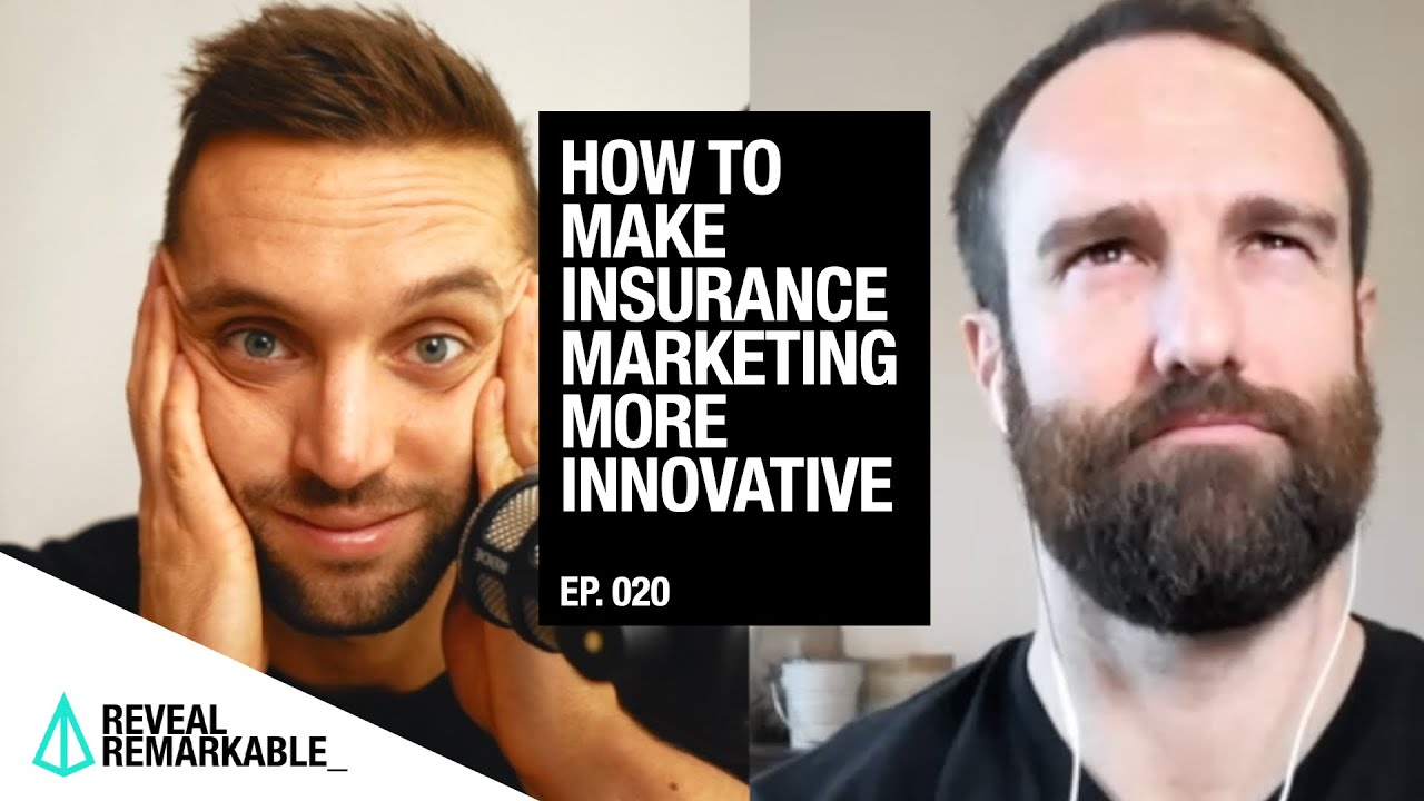 How to make insurance marketing more innovative | Reveal Remarkable: Ep.020