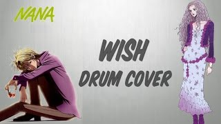 Wish - Nana ( Drum Cover by Massimo Moscatelli )