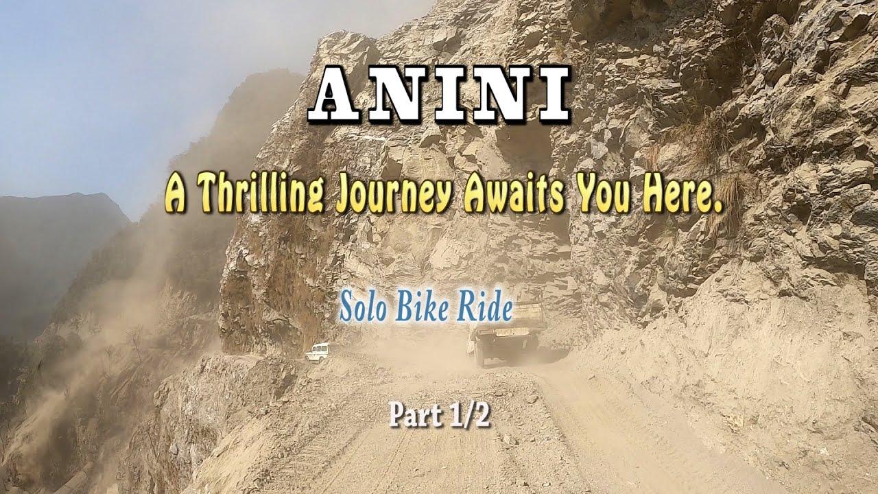 Download Anini, Part 1/2, Solo Bike Ride, Arunachal Pradesh
