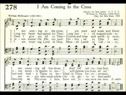I Am Coming To The Cross (Coming To The Cross)