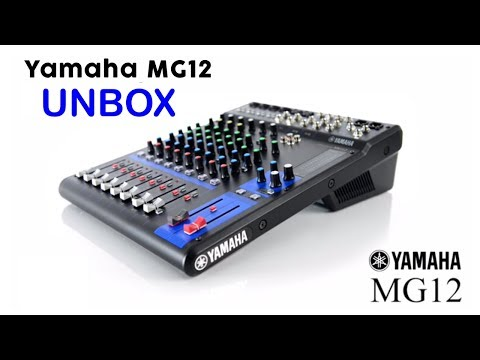 Yamaha 12 channel MG12XU UNBOX and QUICK REVIEW