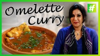 #fame food - How to Make Omelette Curry - By Meneka Arora