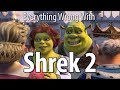 watch he video of Everything Wrong With Shrek 2 In 18 Minutes Or Less