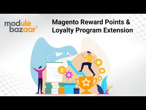 Magento Reward Points & Loyalty Program Extension - ModuleBazaar