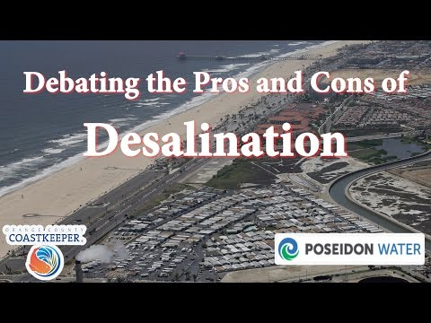 Debating the Pros and Cons of Desalination