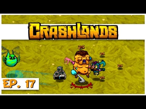Crashlands - Ep. 17 - The Baconweed Fairy! - Let's Play Cras