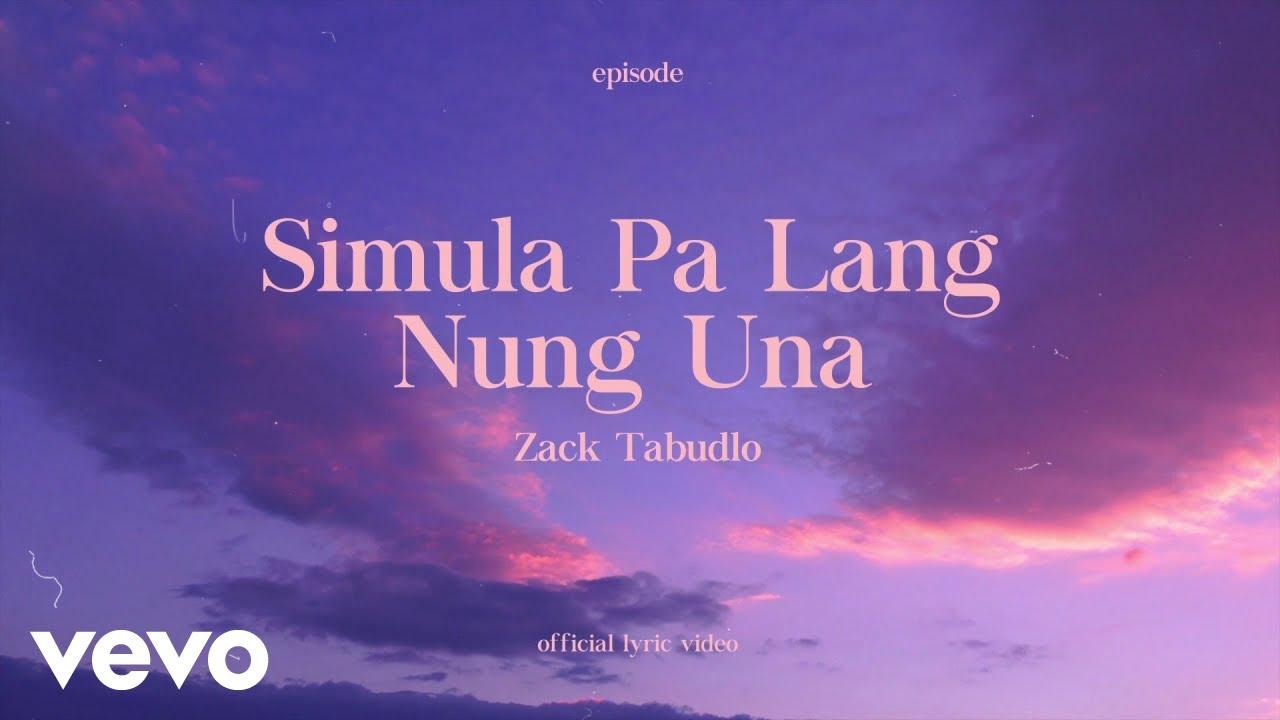 Download Zack Tabudlo - Simula Palang Nung Una