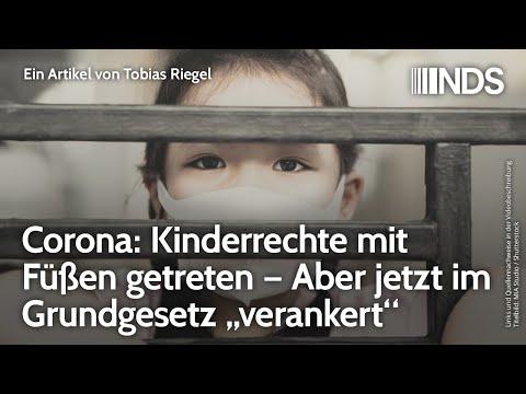 """Corona: Kinderrechte mit Füßen getreten aber jetzt im Grundgesetz """"verankert"""""""