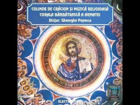 Corala bărbătească a Armatei - Colinde de Crăciun și muzică religioasă - Album Integral
