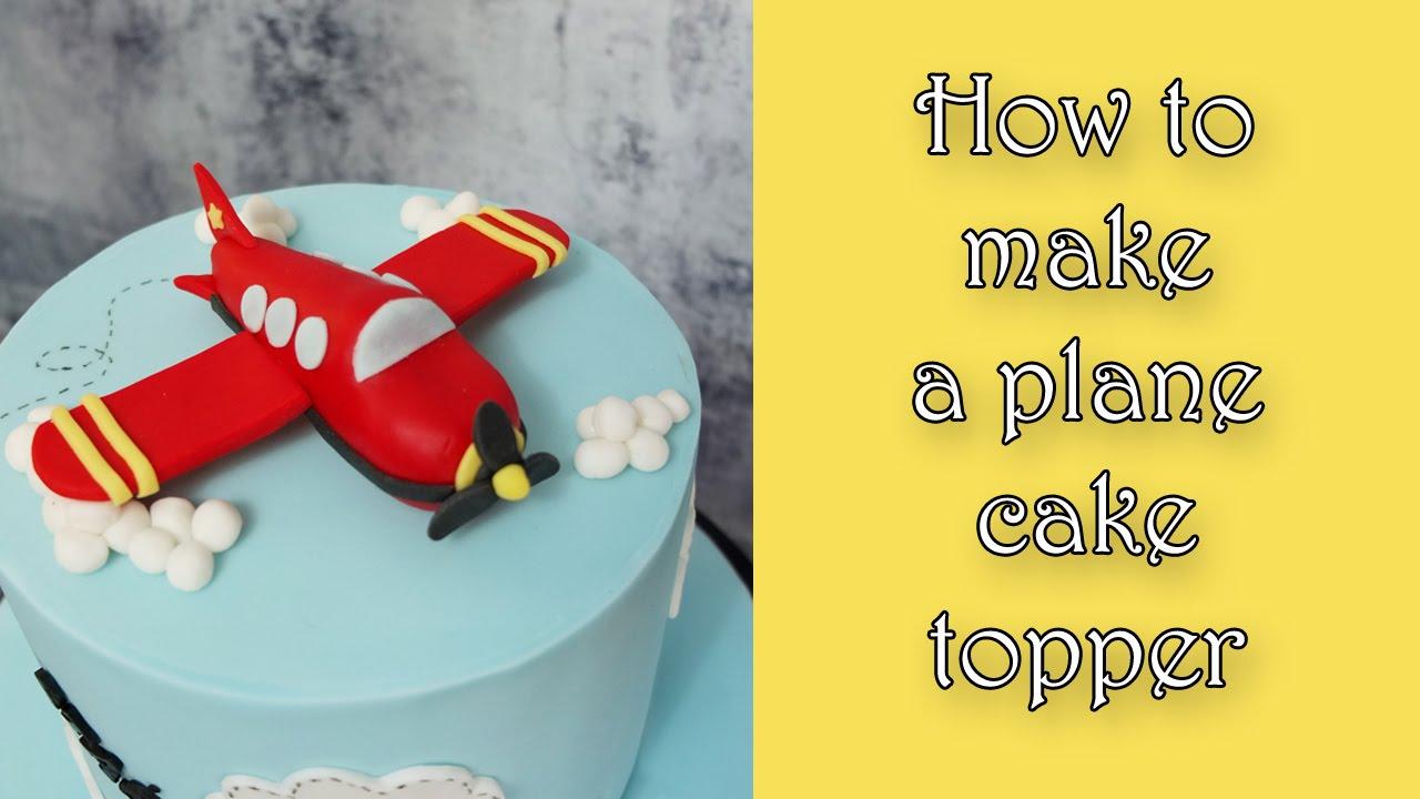 How To Make A Plane Cake Topper Jak Zrobic Samolot Z Masy Cukrowej