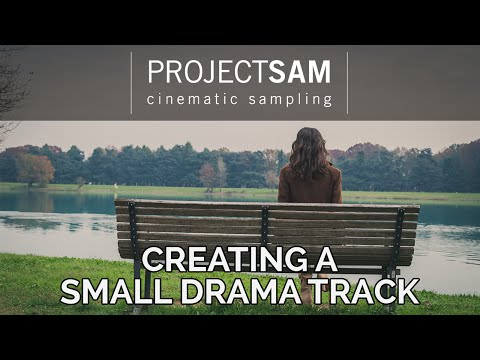 Tutorial: Creating a Small Drama Score using ProjectSAM Orchestral Essentials 1
