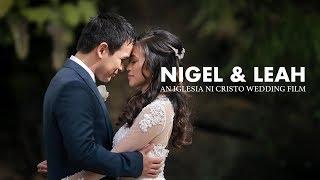 NIGEL & LEAH | IGLESIA NI CRISTO WEDDING FILM