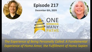Ep. 217 The Experience of Being Personally Called: A Fundamental Experience of Homo Amor