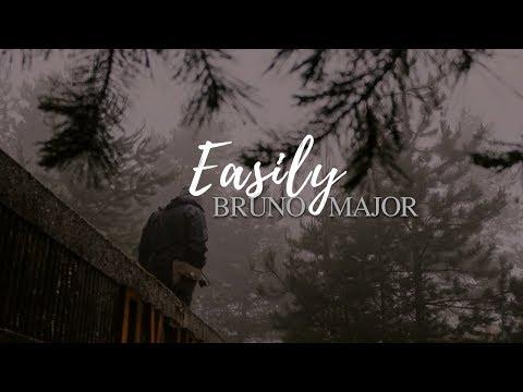 Easily- Bruno Major (Lyrics)