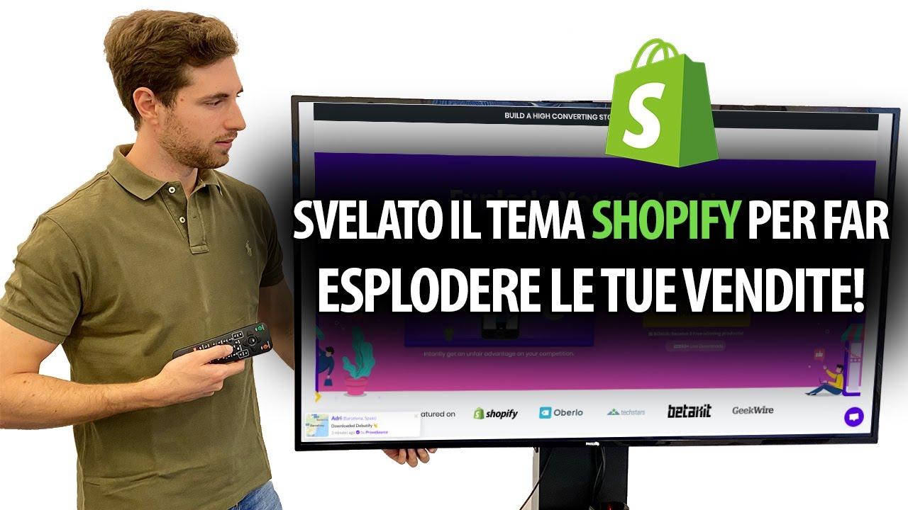 Download Svelato il Tema Shopify per far Esplodere le tue Vendite!