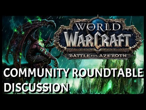 World of Warcraft Community Roundtable Discussion May 2018 | WoW Present, Past and Future