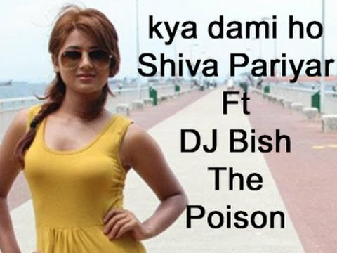 Kya Dami Bho [Poison Mix]-Shiva Pariyar ft DJ Bish The Poison