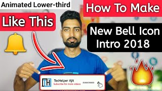 How To Make Animated Bell Icon Intro Lower-Third 2018 | Bell Intro Like Your Indian Consumer