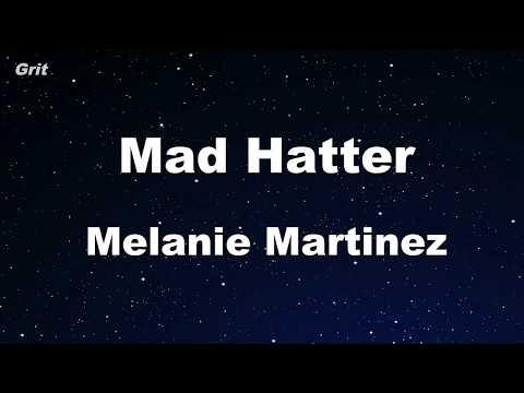 Mad Hatter - Melanie Martinez Karaoke 【No Guide Melody】 Instrumental