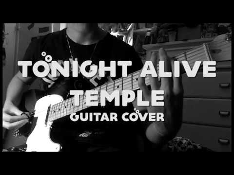 Tonight Alive - Temple (Guitar Cover)