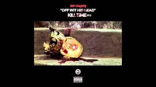 Top Shatta - Off With His Head (Kill Time Pt. 2)