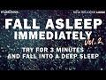 - Try Listening for 3 Minutes FALL ASLEEP FAST VOL 2 | RAIN SOUNDS FOR SLEEPING | DEEP SLEEP