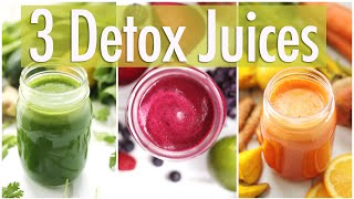3 Detox Juice Recipes for Healthy Skin u0026 Digestion