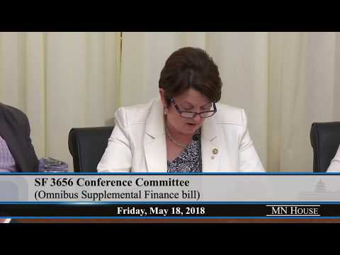 Conference Committee on SF3656 (Knoblach/Rosen) Omnibus Supplemental Finance bill - part 1  5/18/18