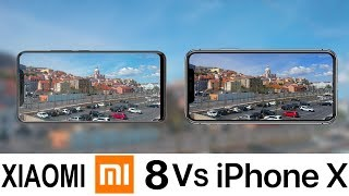 Xiaomi Mi 8 Vs iPhone X Camera Test