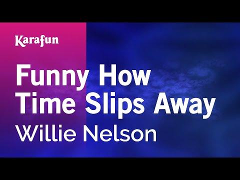 Funny How Time Slips Away - Willie Nelson | Karaoke Version | KaraFun