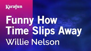 Karaoke Funny How Time Slips Away - Willie Nelson *