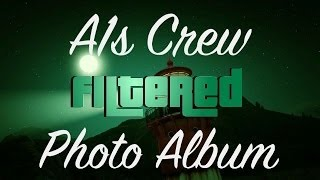 "GTA V Online A1s Crew ""Filtered"" Photo Album"