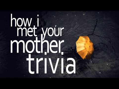 20 How I Met Your Mother Trivia Questions | HIMYM Quiz