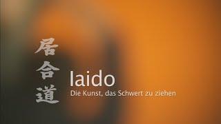 Iaido - Die Kunst, das Schwert zu ziehen