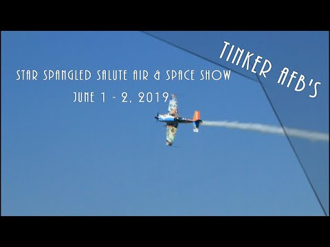 Tinker AFB's Star Spangled Salute Air & Space Show 2019