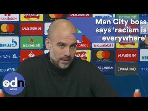 Man City boss says 'racism is everywhere'