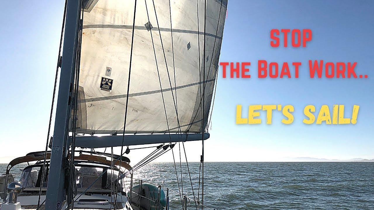 EP 20: Sailing San Francisco Bay to Monterey - Let's Go Sail!  | Two the Horizon Sailing
