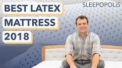 The Best Latex Mattresses 2018