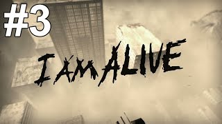 I Am Alive Gameplay Walkthrough Part 3 No Commentary