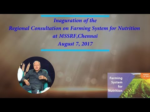Inaugural Session: Farming System for Nutrition (FSN) Conference