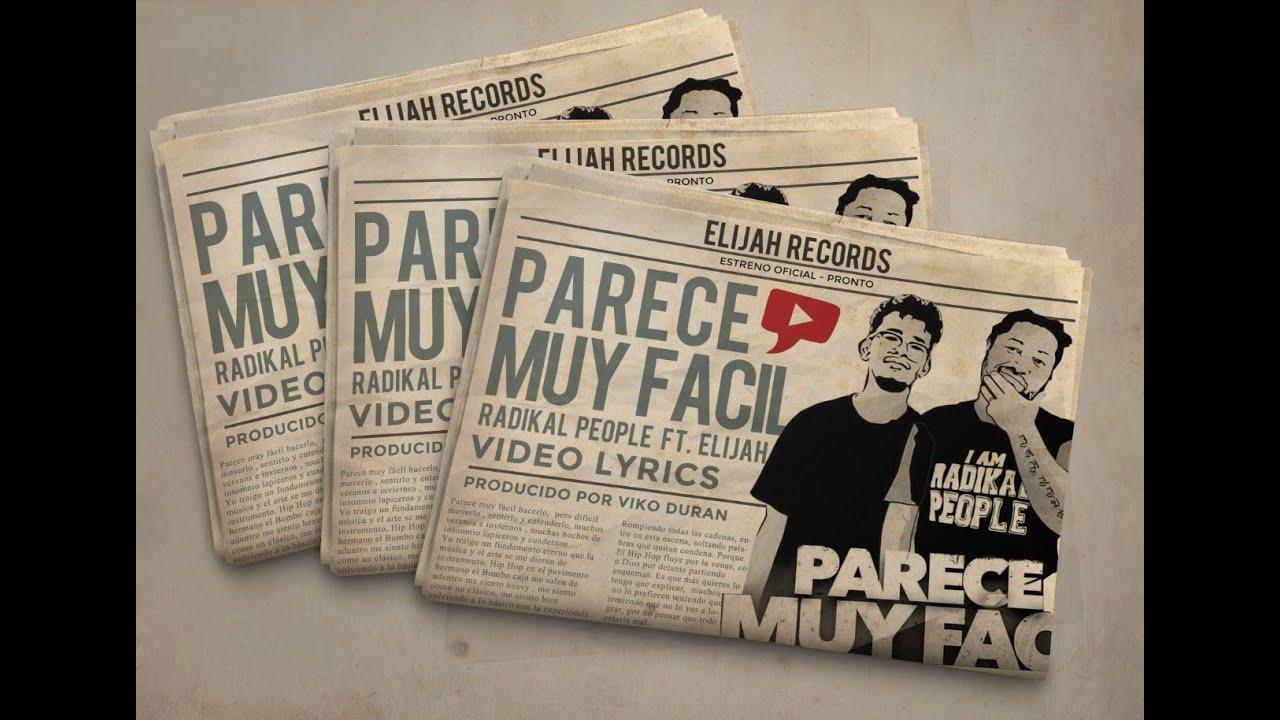 Parece Muy Facil - RaperOne Radikal People ft Elijah Bless ( Video Lyrics )