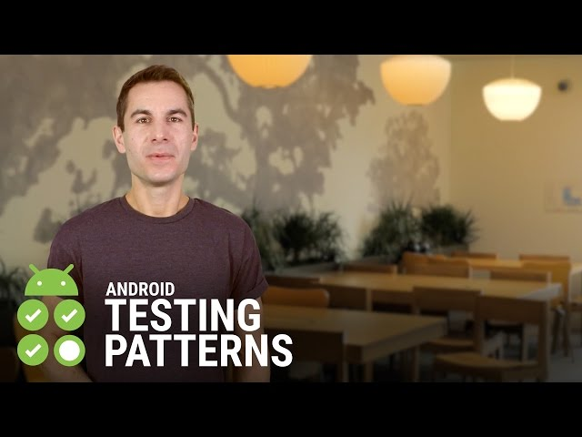 Android Testing Support - Android Testing Patterns #1