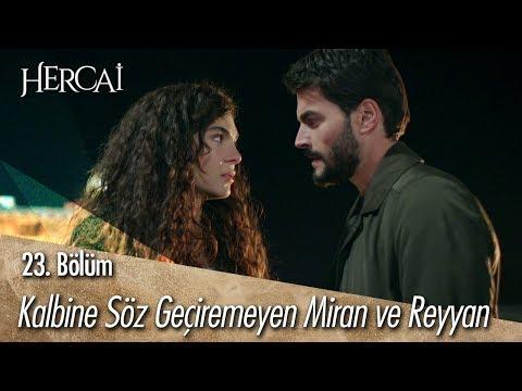 Kalbine Söz Geçiremeyen Miran Ve Reyyan - Hercai 23. Bölüm