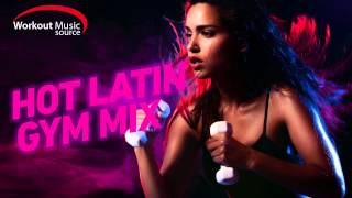 Workout Music Source Hot Latin Gym Mix (135 BPM)