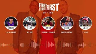 First Things First audio podcast(7.31.18) Cris Carter, Nick Wright, Jenna Wolfe | FIRST THINGS FIRST